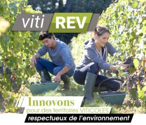 La Fabrique des transitions…VITIREV prend racine à Bergerac.